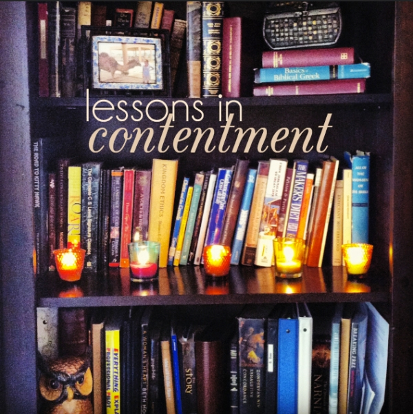 lessons in contentment