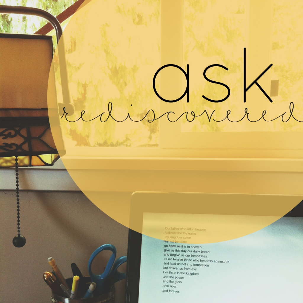 ask rediscovered